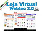 NOVA LOJA VIRTUAL WEBTEC 2.0 – CRIAÇÃO DE LOJAS VIRTUAIS – DESENVOLVIMENTO DE LOJAS VIRTUAIS