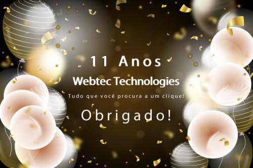 A Empresa Webtec Technologies comemora 11 anos no mercado de criação de sistemas, sites, aplicativos, robótica, games, cursos e soluções prontas para o mercado.