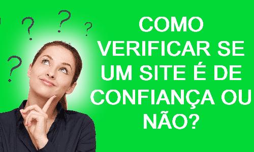 Como descobrir se o site é confiável ou não - Meu negócio digital do zero e fácil - Webtec Technologies
