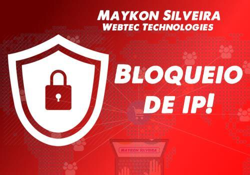 Deseja um aplicativo para o bloqueio de IPS indesejados?