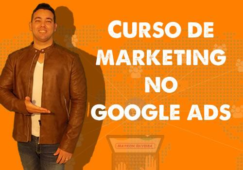Curso de marketing no Google Ads!  - Maykon Silveira